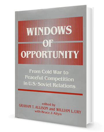 Windows of Opportunity: From Cold War to Peaceful Competition in U.S.–Soviet Relations
