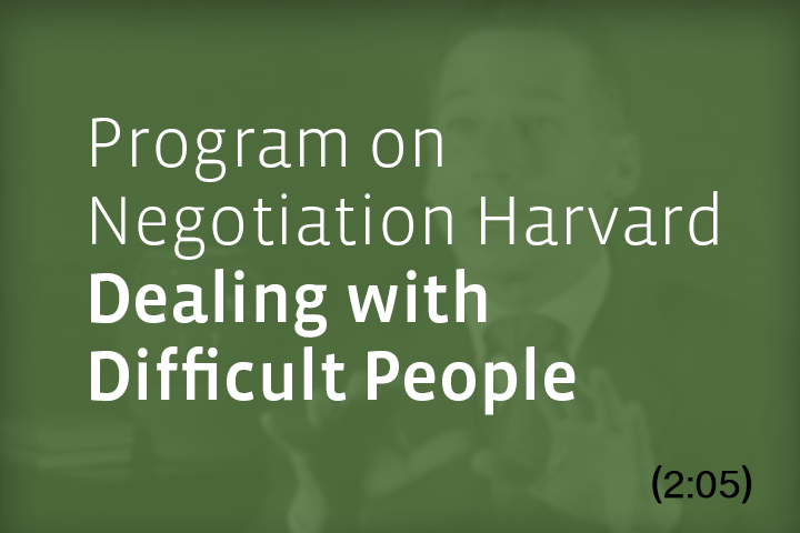 William Ury | Program on Negotiation at Harvard: Dealing with